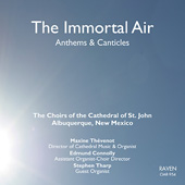"""The Immortal Air"" - Anthems & Canticles"