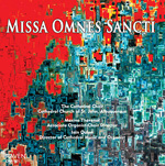 """Missa Omnes Sancti"" - Choir of the Cathedral Church of St. John, Albuquerque, New Mexico (Raven CD OAR-901)"