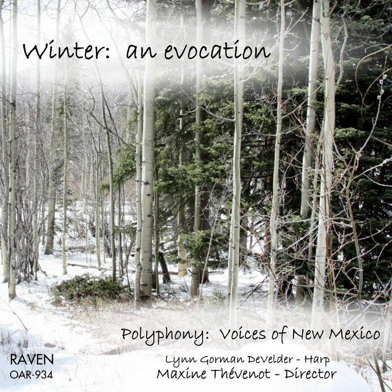 """Winter: an evocation"" - Polyphony: Voices of New Mexico"